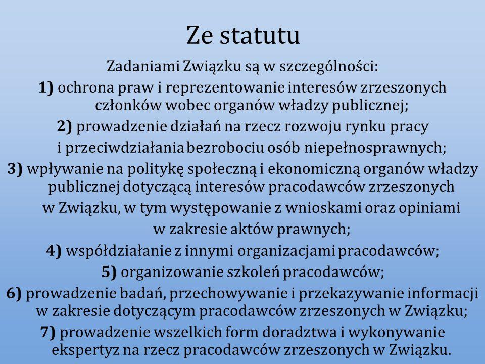 Ze statutu Zadaniami Związku są w szczególności: