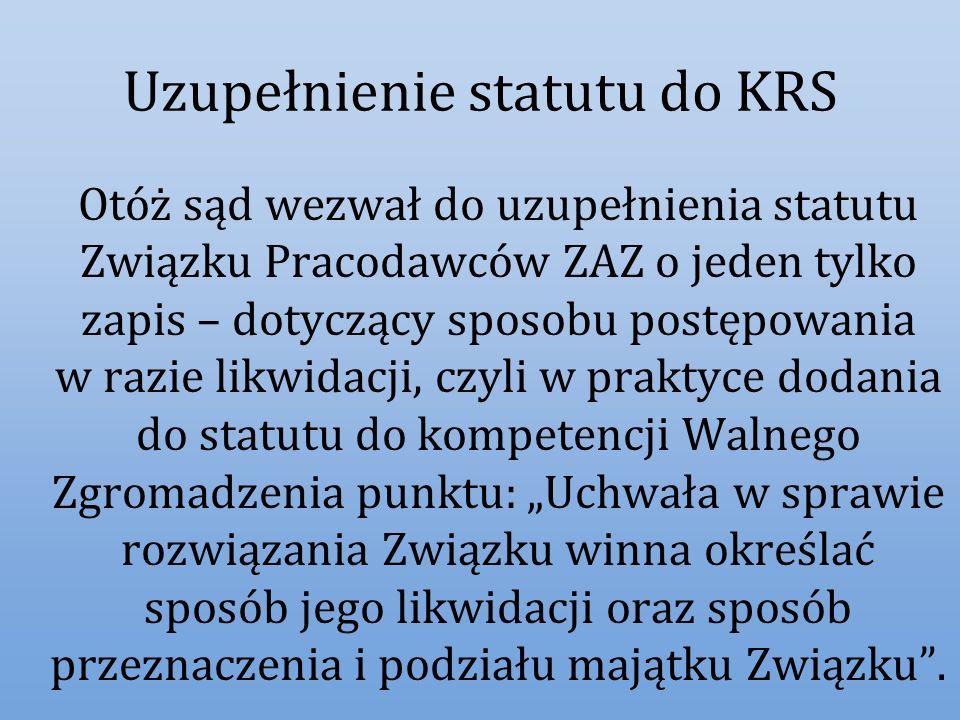 Uzupełnienie statutu do KRS