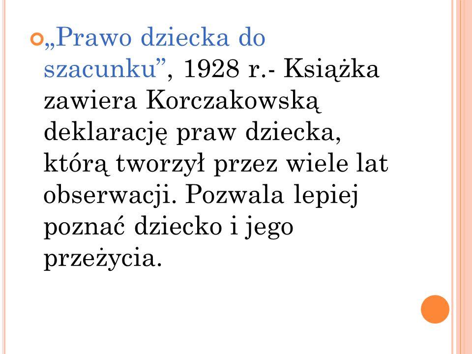"""""""Prawo dziecka do szacunku , 1928 r"""