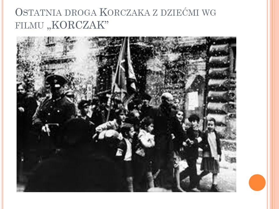 """Ostatnia droga Korczaka z dziećmi wg filmu """"KORCZAK"""