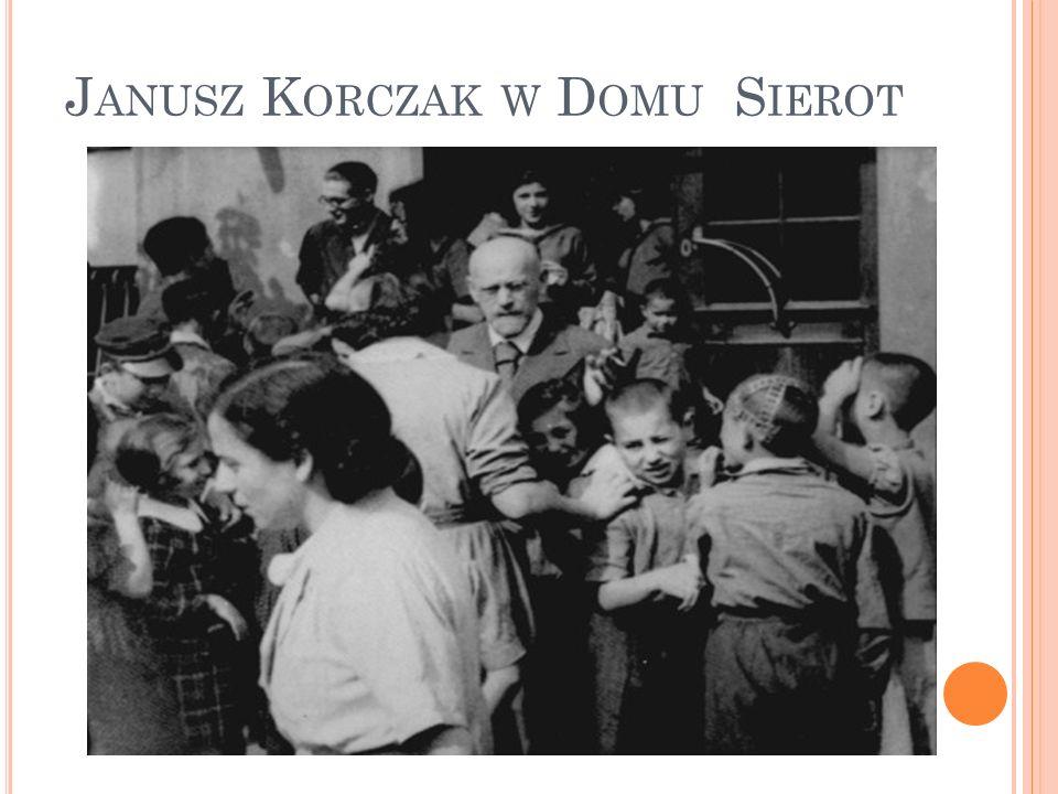 Janusz Korczak w Domu Sierot