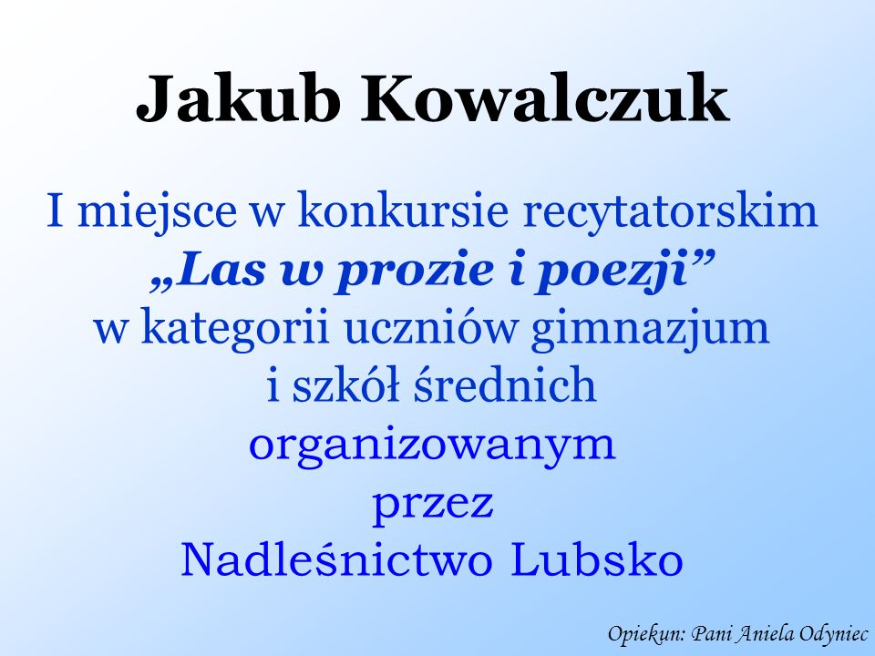 Jakub Kowalczuk I miejsce w konkursie recytatorskim