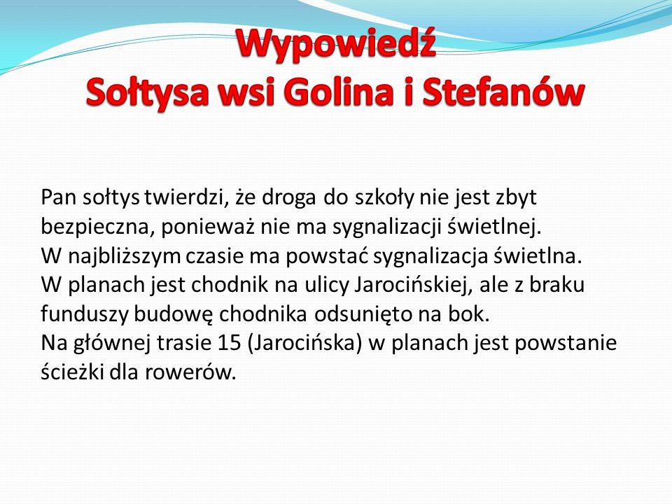 Wypowiedź Sołtysa wsi Golina i Stefanów