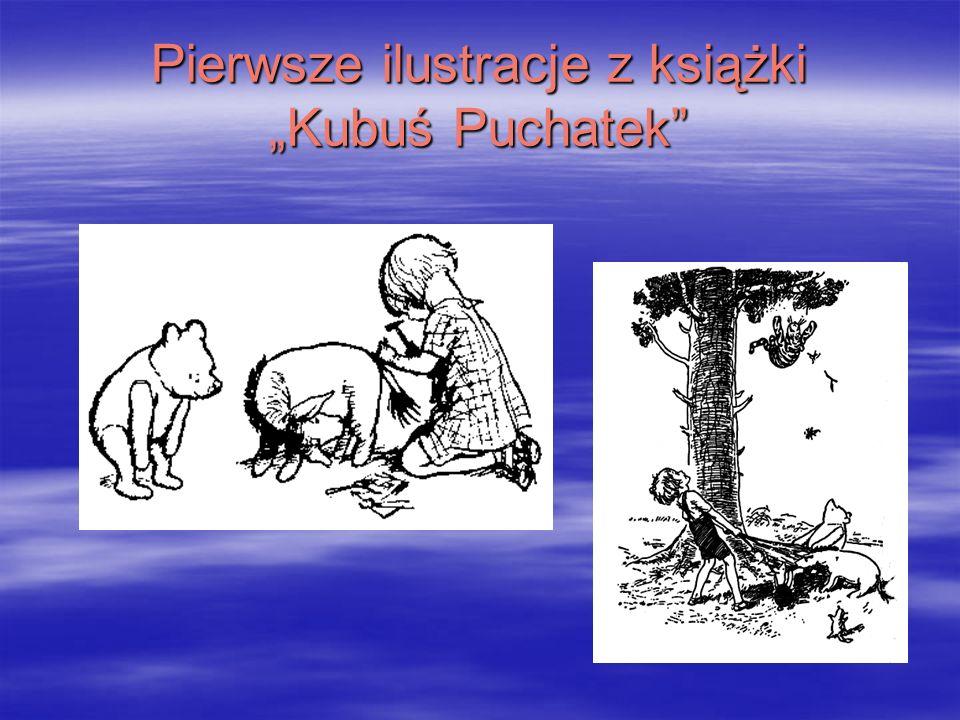 """Pierwsze ilustracje z książki """"Kubuś Puchatek"""