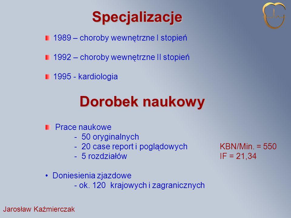 Specjalizacje Dorobek naukowy