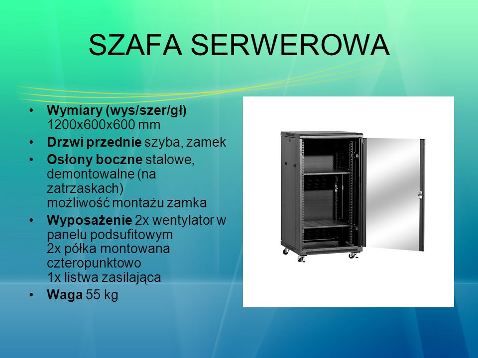 SZAFA SERWEROWA Wymiary (wys/szer/gł) 1200x600x600 mm