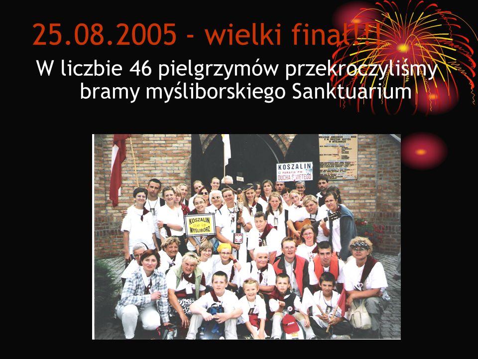 25.08.2005 - wielki finał!!.