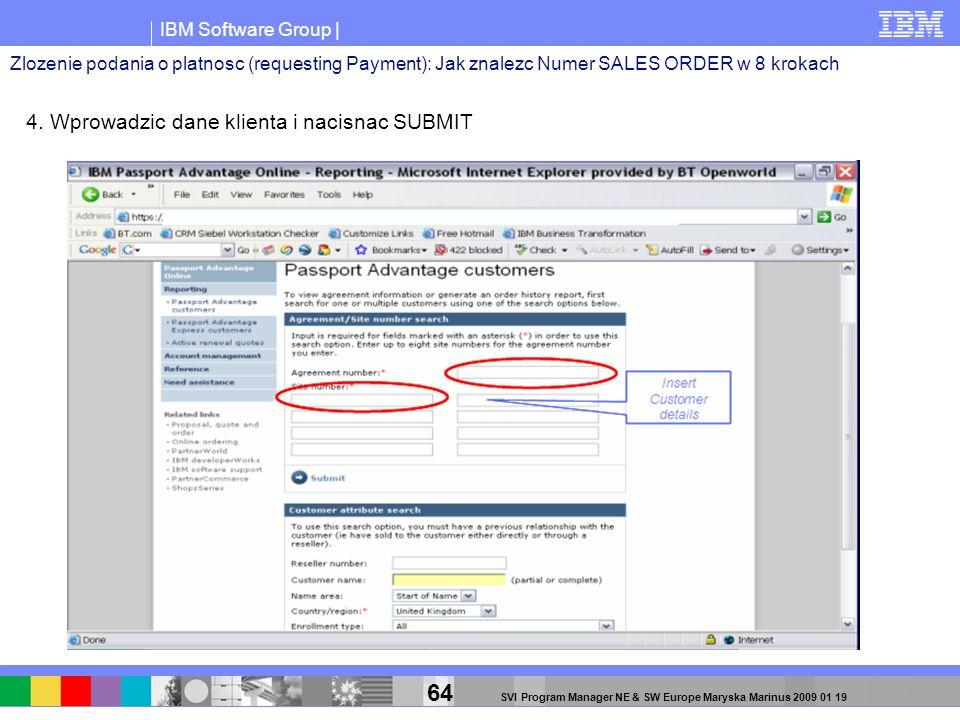 4. Wprowadzic dane klienta i nacisnac SUBMIT