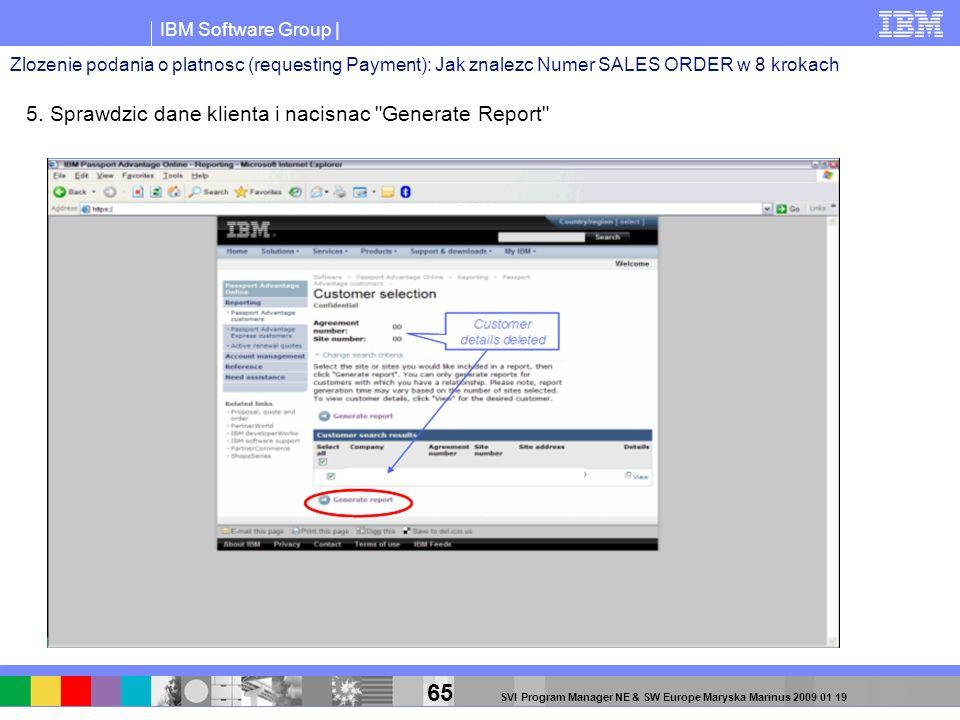 5. Sprawdzic dane klienta i nacisnac Generate Report