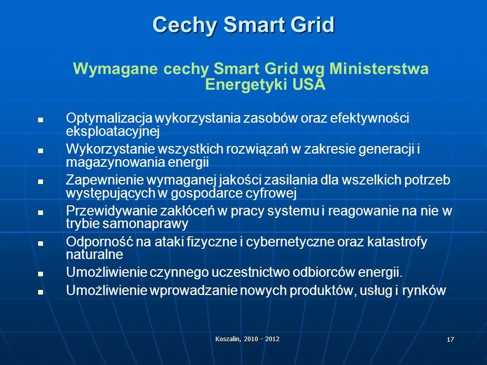 Wymagane cechy Smart Grid wg Ministerstwa Energetyki USA