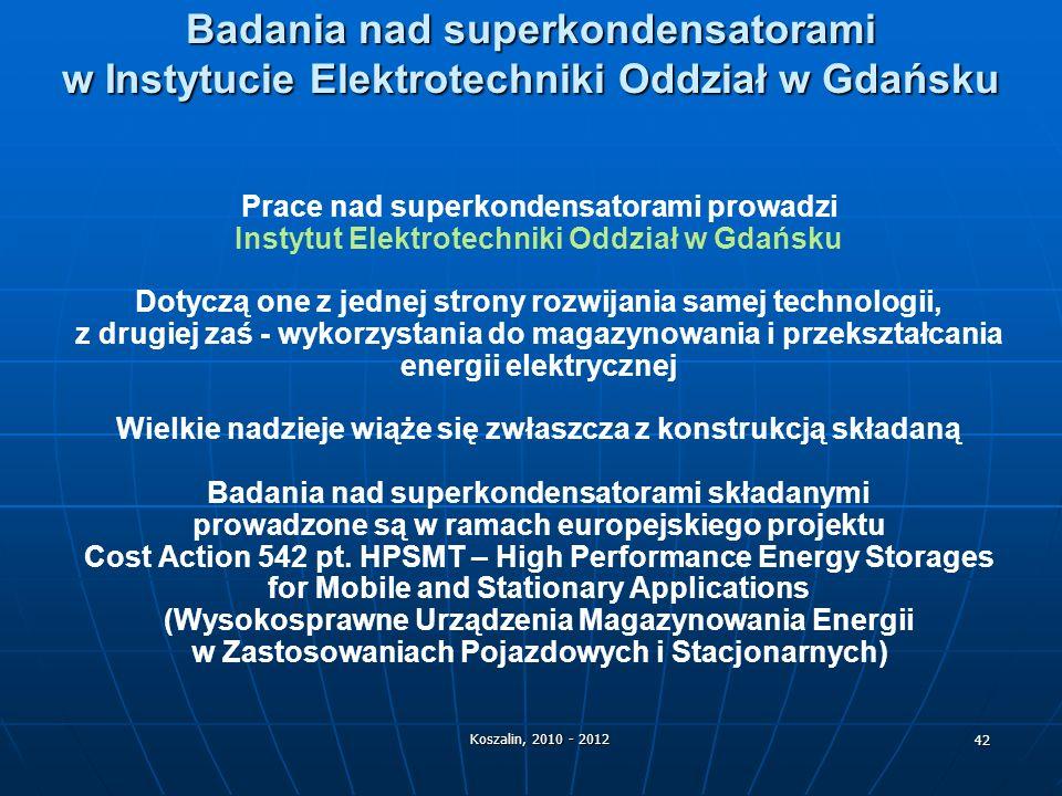 Badania nad superkondensatorami w Instytucie Elektrotechniki Oddział w Gdańsku