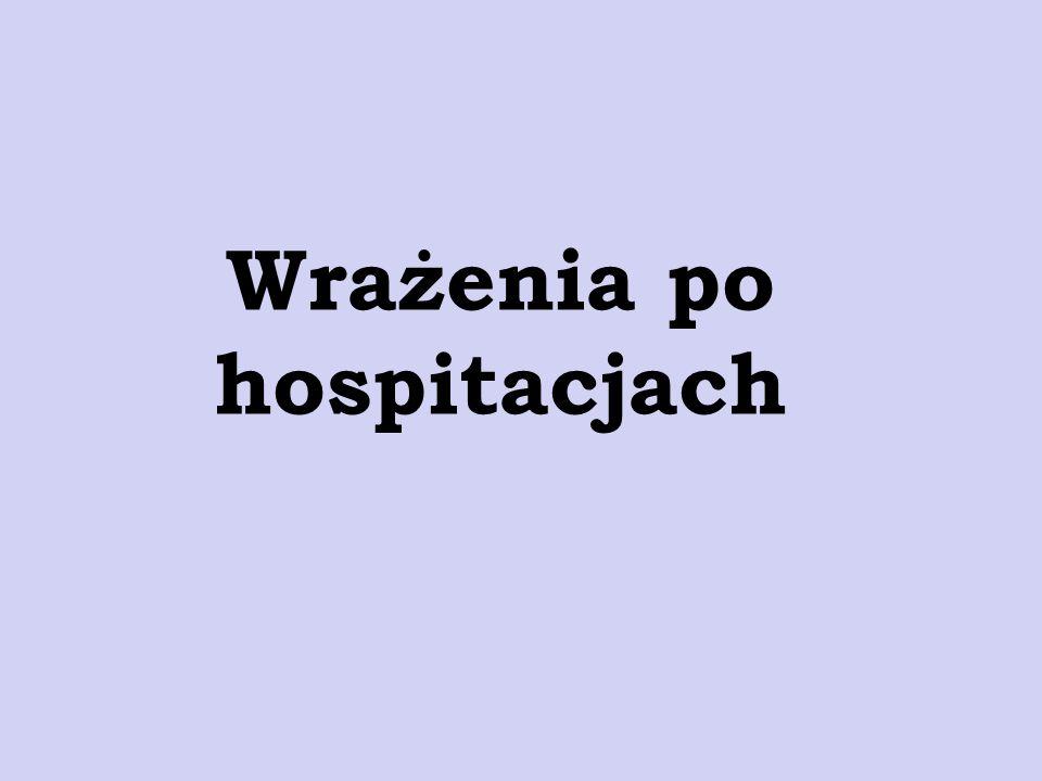 Wrażenia po hospitacjach