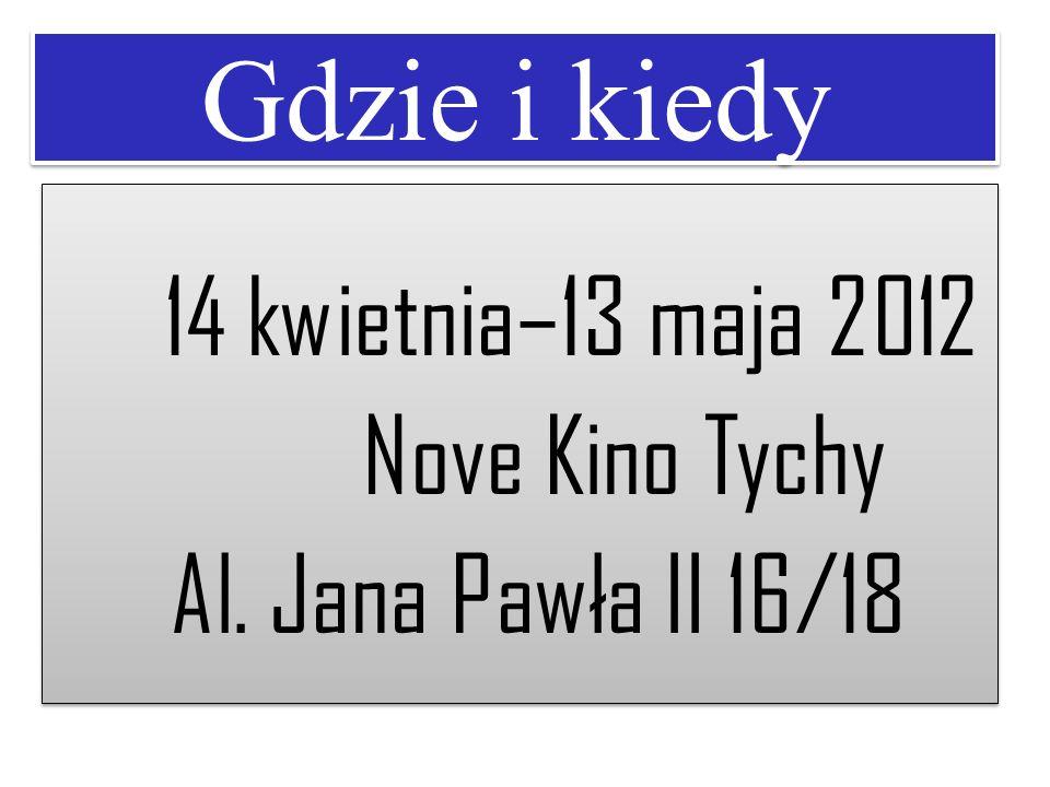 Gdzie i kiedy Nove Kino Tychy Al. Jana Pawła II 16/18