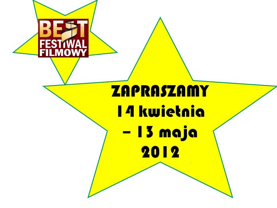 ZAPRASZAMY 14 kwietnia – 13 maja 2012