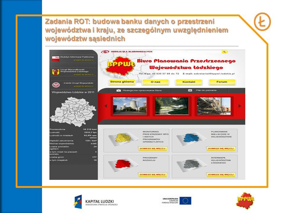 Zadania ROT: budowa banku danych o przestrzeni województwa i kraju, ze szczególnym uwzględnieniem województw sąsiednich