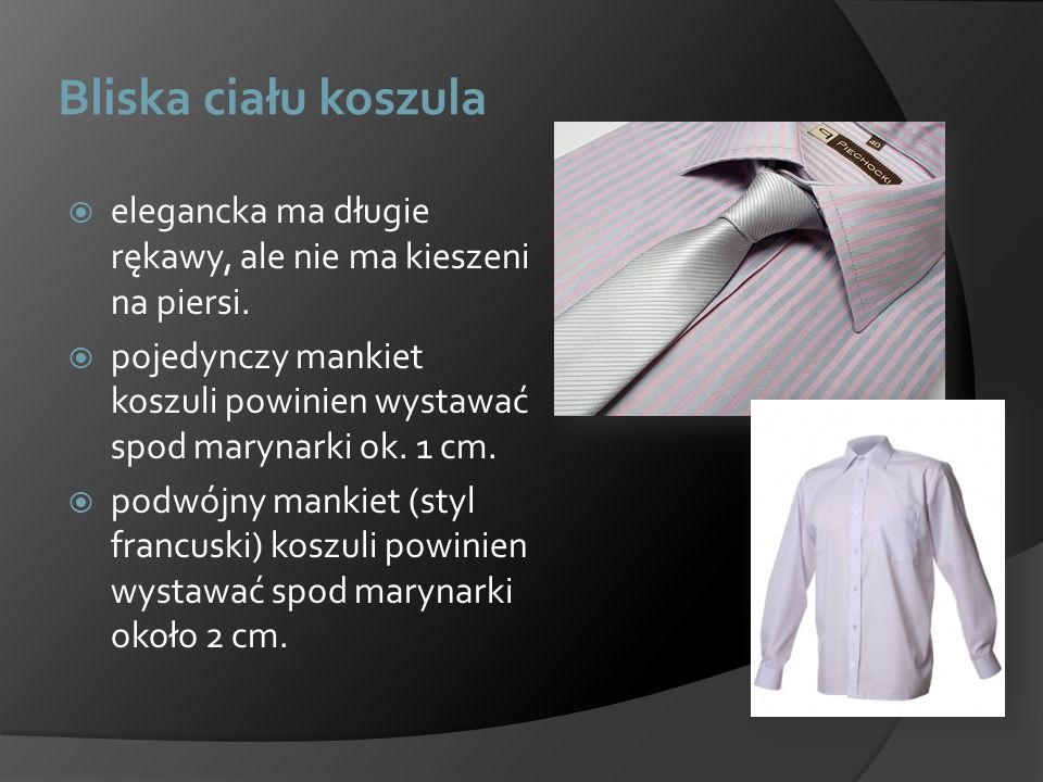 Bliska ciału koszula elegancka ma długie rękawy, ale nie ma kieszeni na piersi.