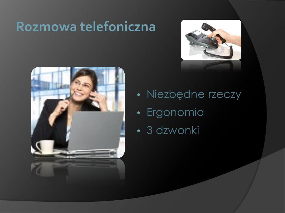 Rozmowa telefoniczna Niezbędne rzeczy Ergonomia 3 dzwonki