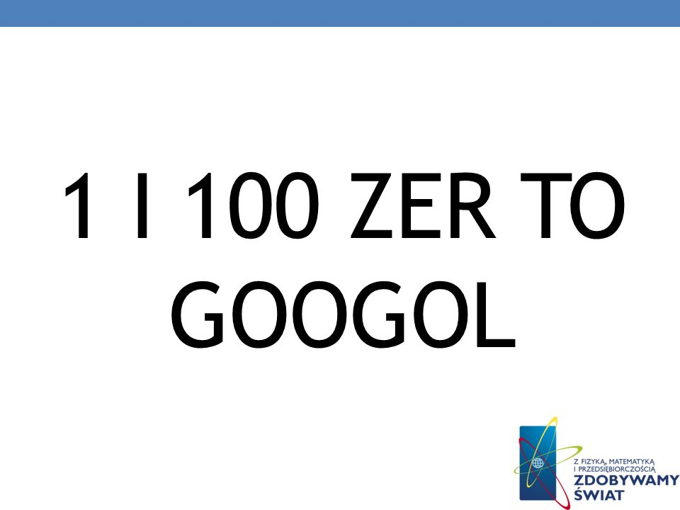 1 i 100 zer to googol