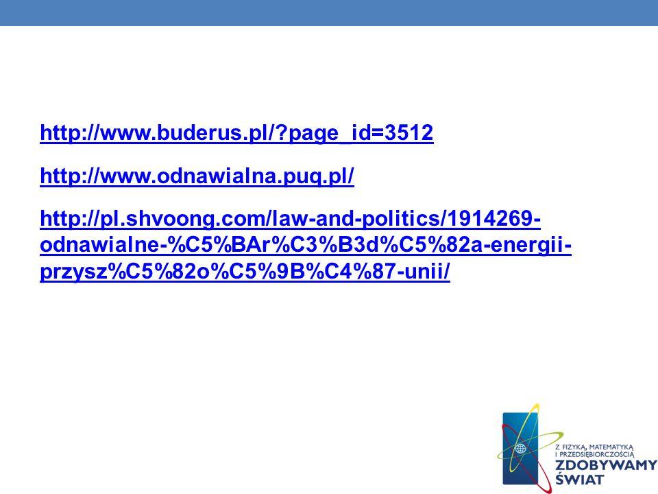 http://www.buderus.pl/ page_id=3512 http://www.odnawialna.puq.pl/