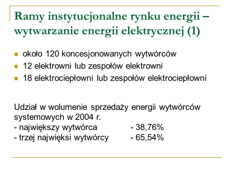 Ramy instytucjonalne rynku energii – wytwarzanie energii elektrycznej (1)