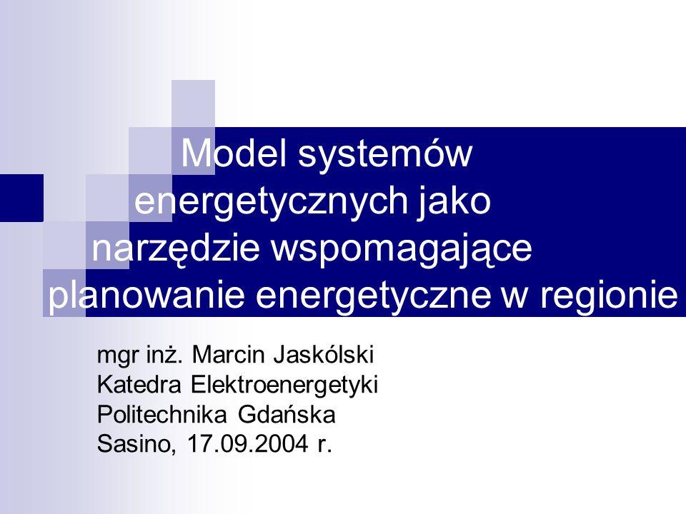 Model systemów energetycznych jako narzędzie wspomagające planowanie energetyczne w regionie