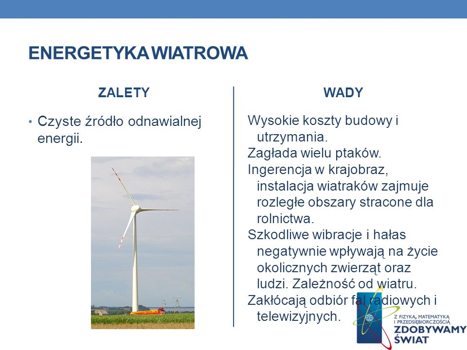 ENERGETYKA WIATROWA Czyste źródło odnawialnej energii.