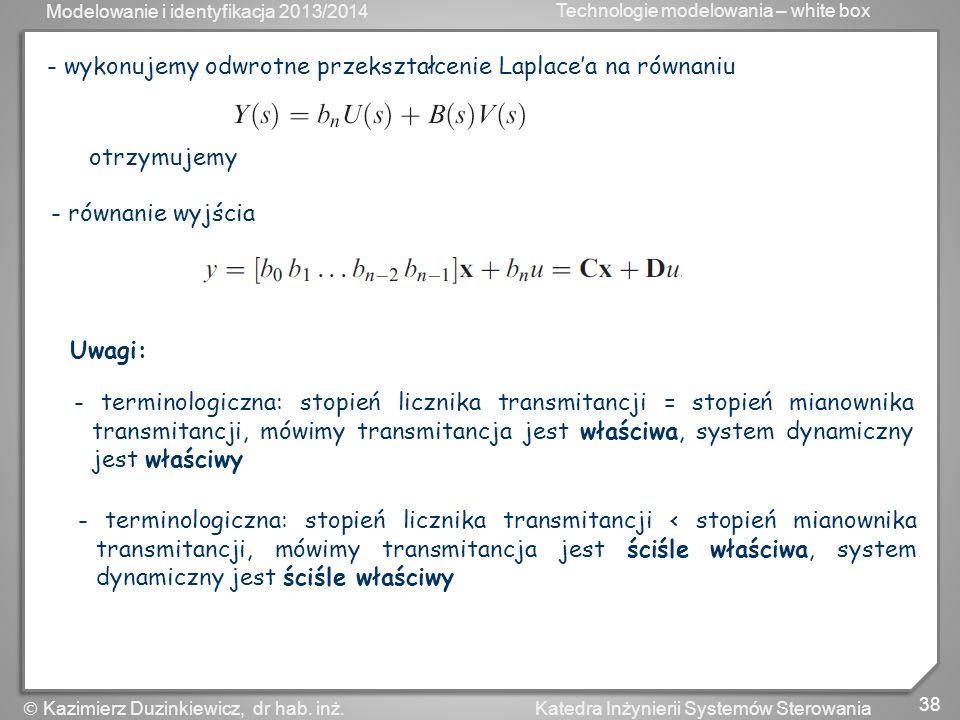 - wykonujemy odwrotne przekształcenie Laplace'a na równaniu