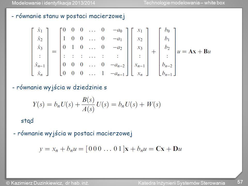 - równanie stanu w postaci macierzowej