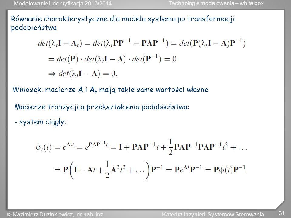 Równanie charakterystyczne dla modelu systemu po transformacji podobieństwa
