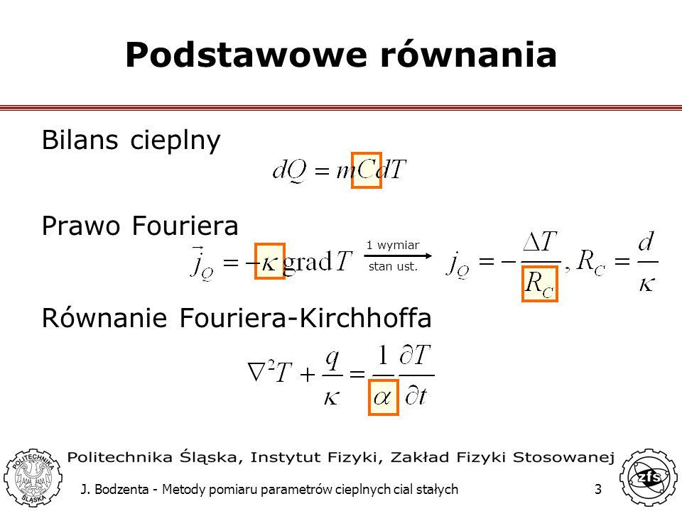 Podstawowe równania Bilans cieplny Prawo Fouriera