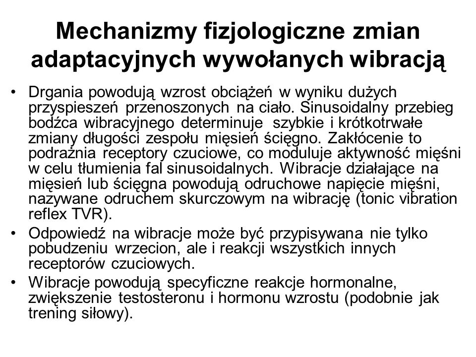Mechanizmy fizjologiczne zmian adaptacyjnych wywołanych wibracją