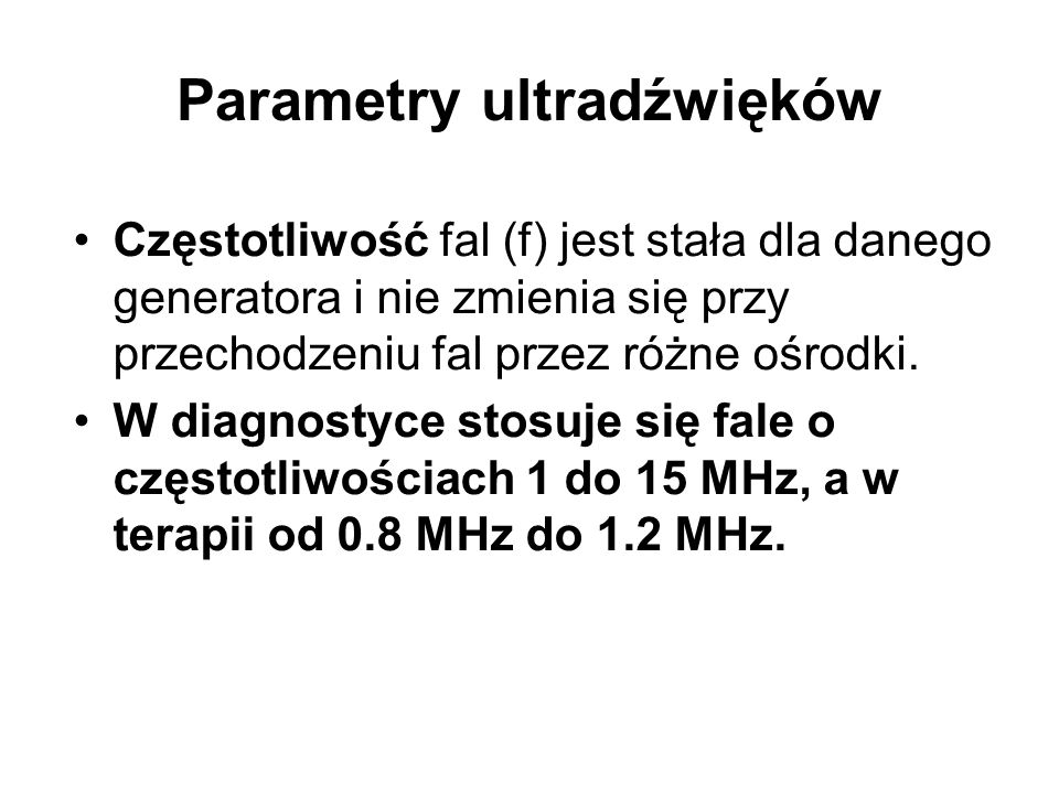 Parametry ultradźwięków
