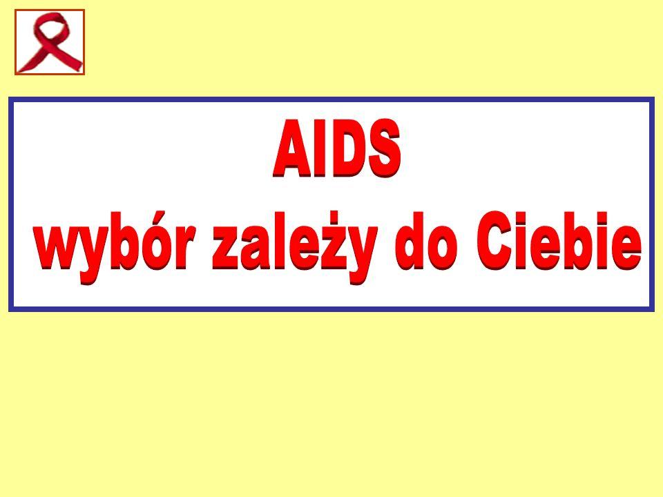 AIDS wybór zależy do Ciebie