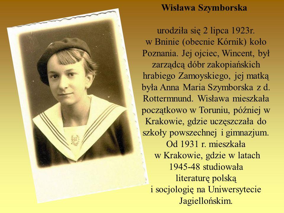 w Krakowie, gdzie w latach 1945-48 studiowała literaturę polską
