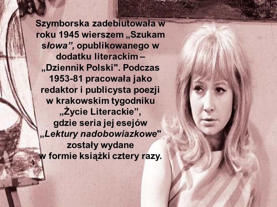 """w krakowskim tygodniku """"Życie Literackie , gdzie seria jej esejów"""