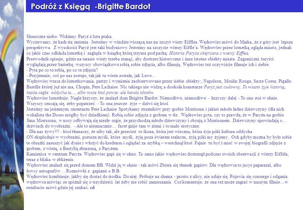 Podróż z Księgą -Brigitte Bardot