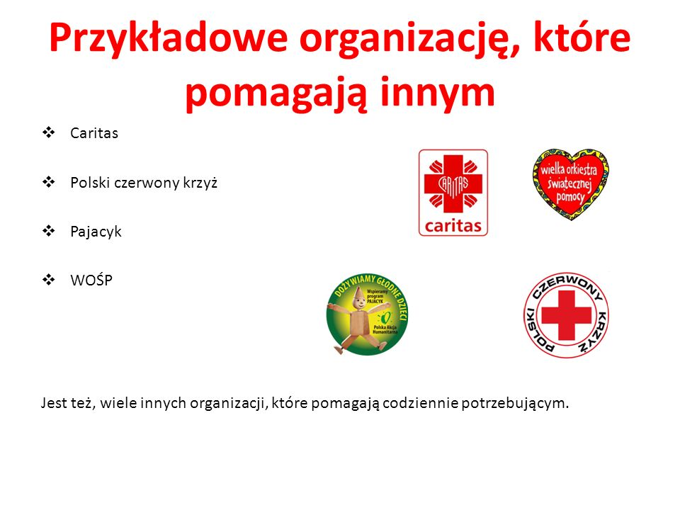 Przykładowe organizację, które pomagają innym