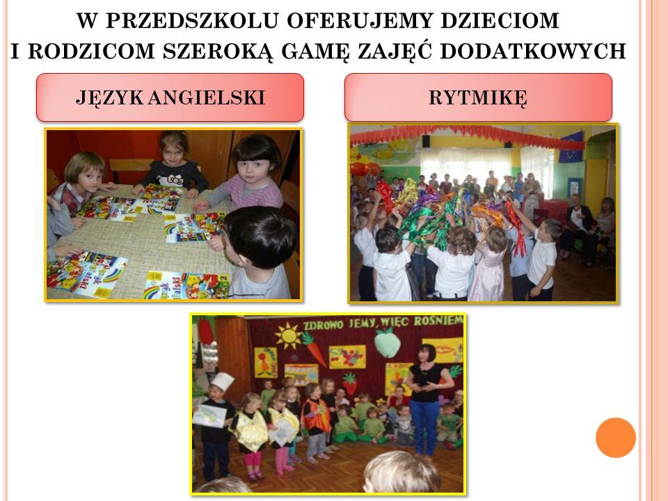 w przedszkolu oferujemy dzieciom i rodzicom szeroką gamę zajęć dodatkowych