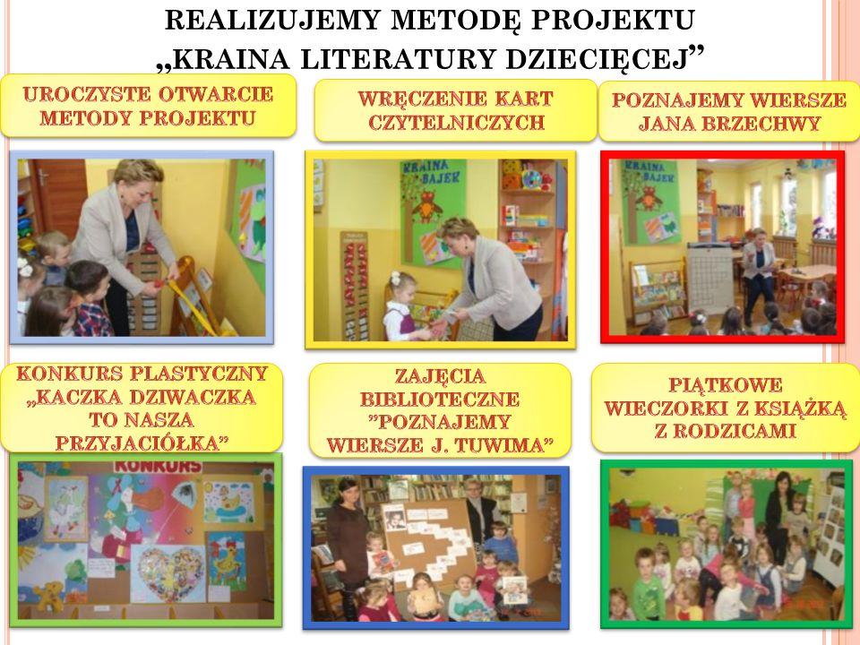 """realizujemy metodę projektu """"kraina literatury dziecięcej"""