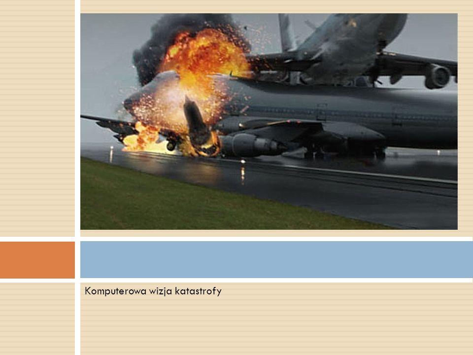 Komputerowa wizja katastrofy