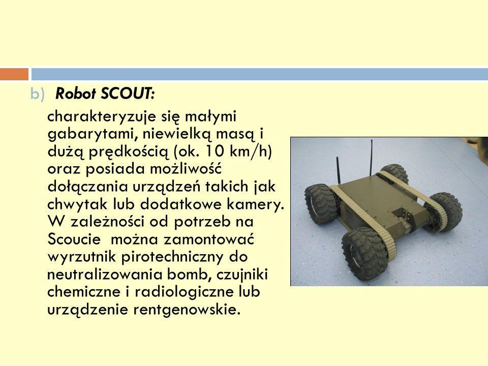 b) Robot SCOUT: charakteryzuje się małymi gabarytami, niewielką masą i dużą prędkością (ok.