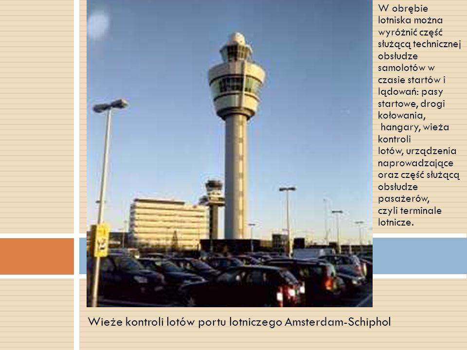 Wieże kontroli lotów portu lotniczego Amsterdam-Schiphol
