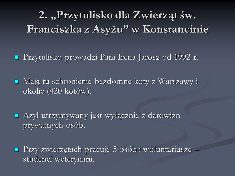 """2. """"Przytulisko dla Zwierząt św. Franciszka z Asyżu w Konstancinie"""