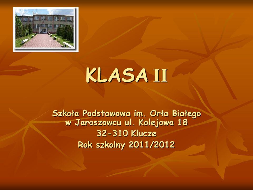 Szkoła Podstawowa im. Orła Białego w Jaroszowcu ul. Kolejowa 18