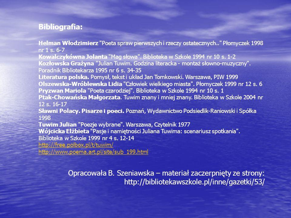 Opracowała B. Szeniawska – materiał zaczerpnięty ze strony: