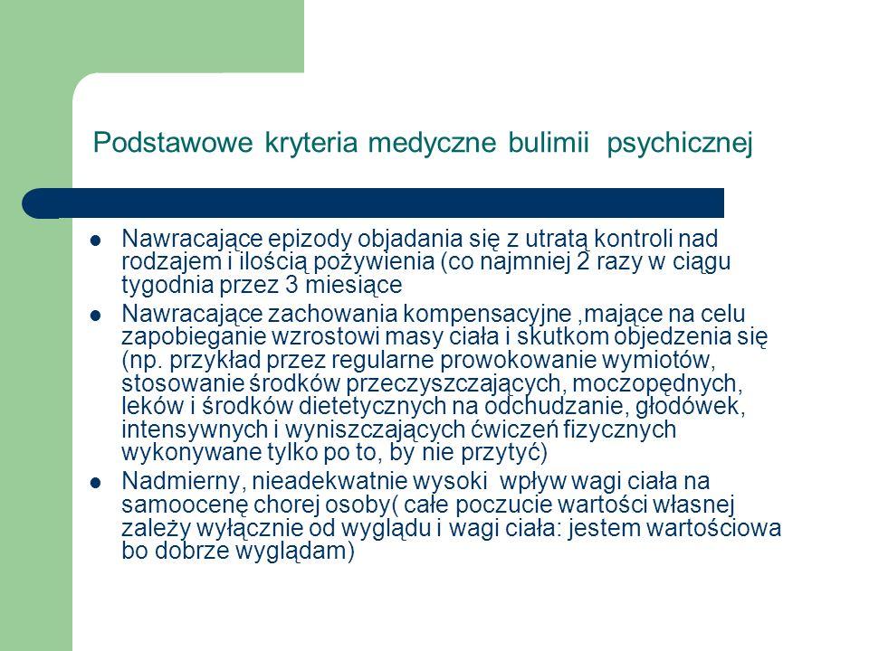 Podstawowe kryteria medyczne bulimii psychicznej