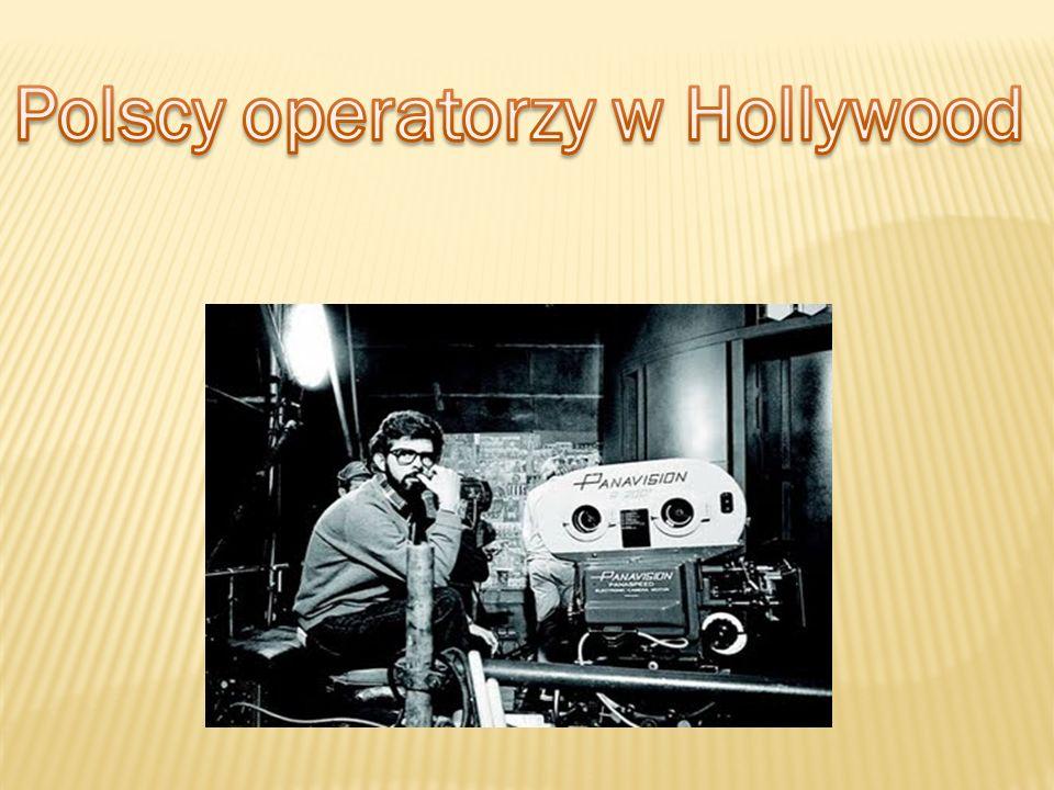 Polscy operatorzy w Hollywood