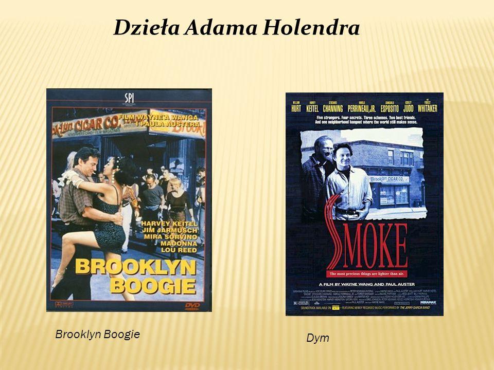 Dzieła Adama Holendra Brooklyn Boogie Dym