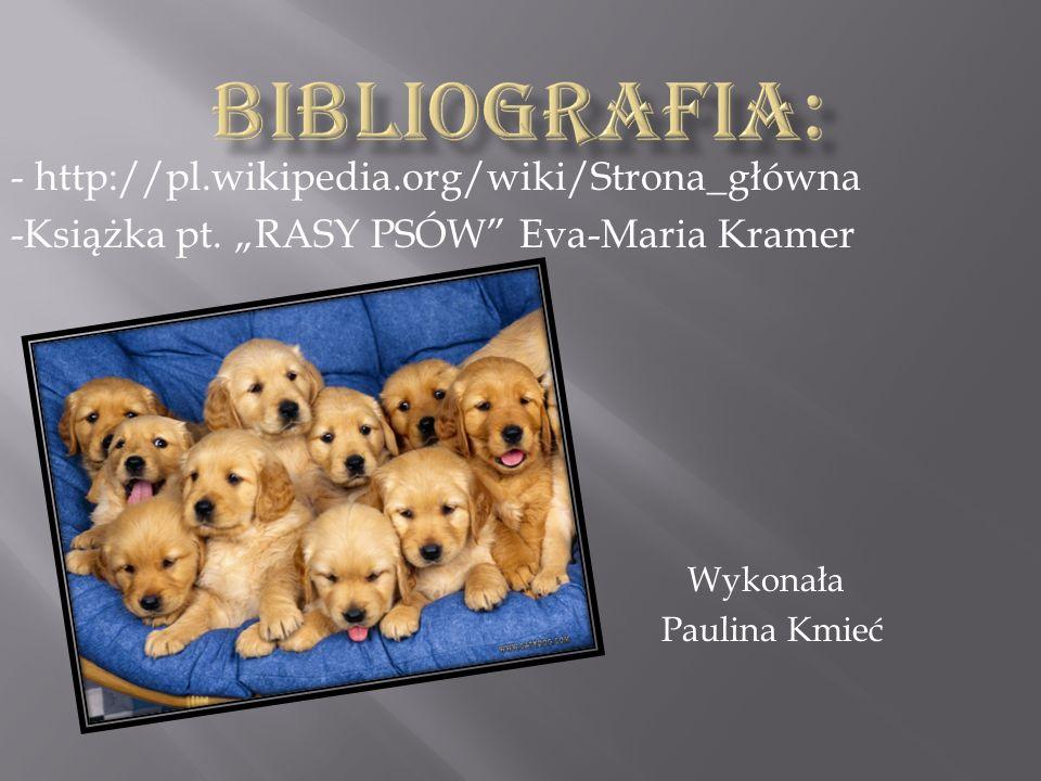 BIBLIOGRAFIA: - http://pl.wikipedia.org/wiki/Strona_główna