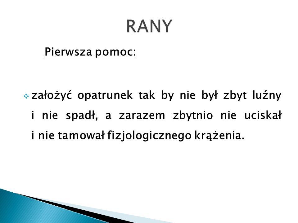 RANY Pierwsza pomoc: